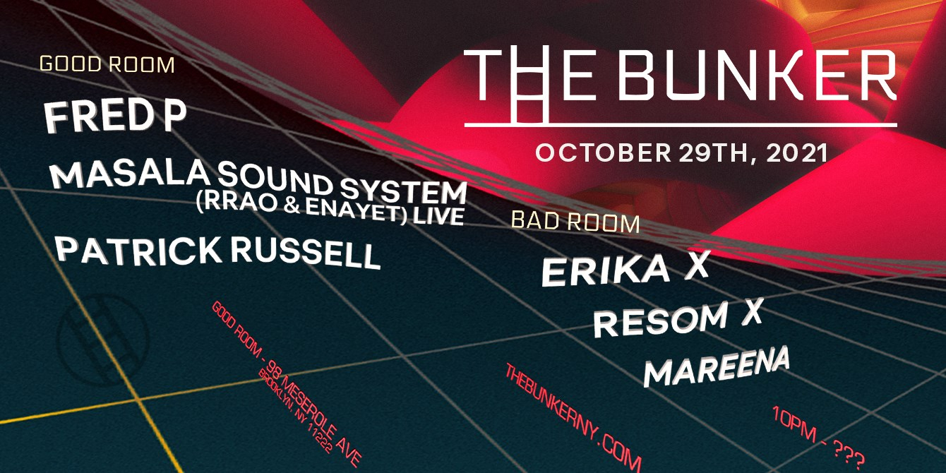 The Bunker with Fred P, Erika X Resom X Mareena, Patrick Russell, Masala Sound System - Flyer front