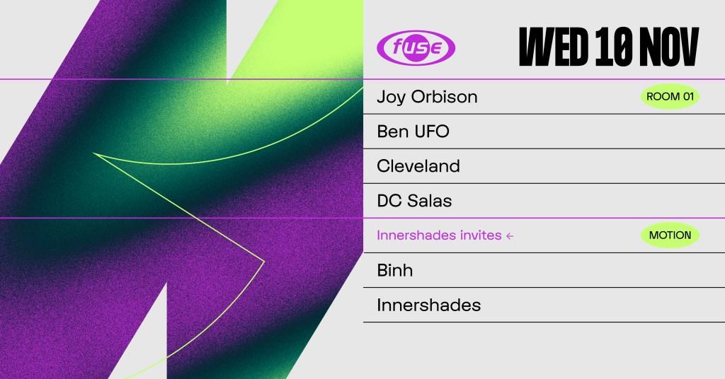 Fuse presents: Joy Orbison, Ben UFO & Binh - Flyer front