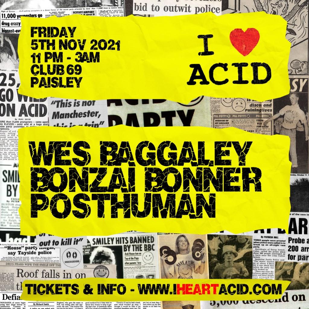 I Love Acid Feat. Wes Baggaley & Bonzai Bonner - Flyer back