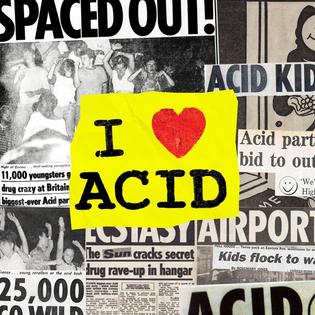 I Love Acid Feat. Wes Baggaley & Bonzai Bonner - Flyer front
