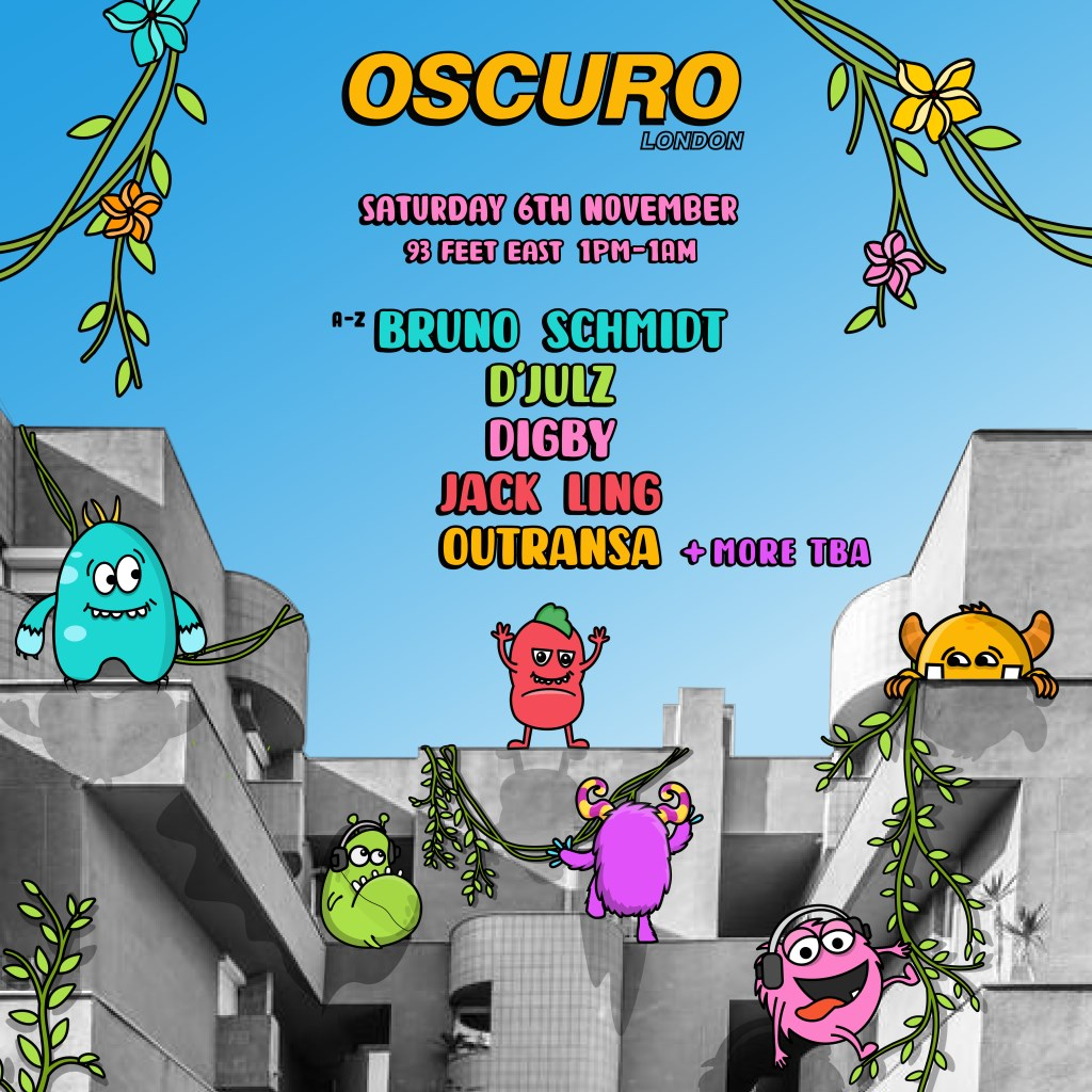 Oscuro London [DAYTIME PARTY] with D'Julz, Digby, Bruno Schmidt, Outransa, Jack Ling - Flyer back
