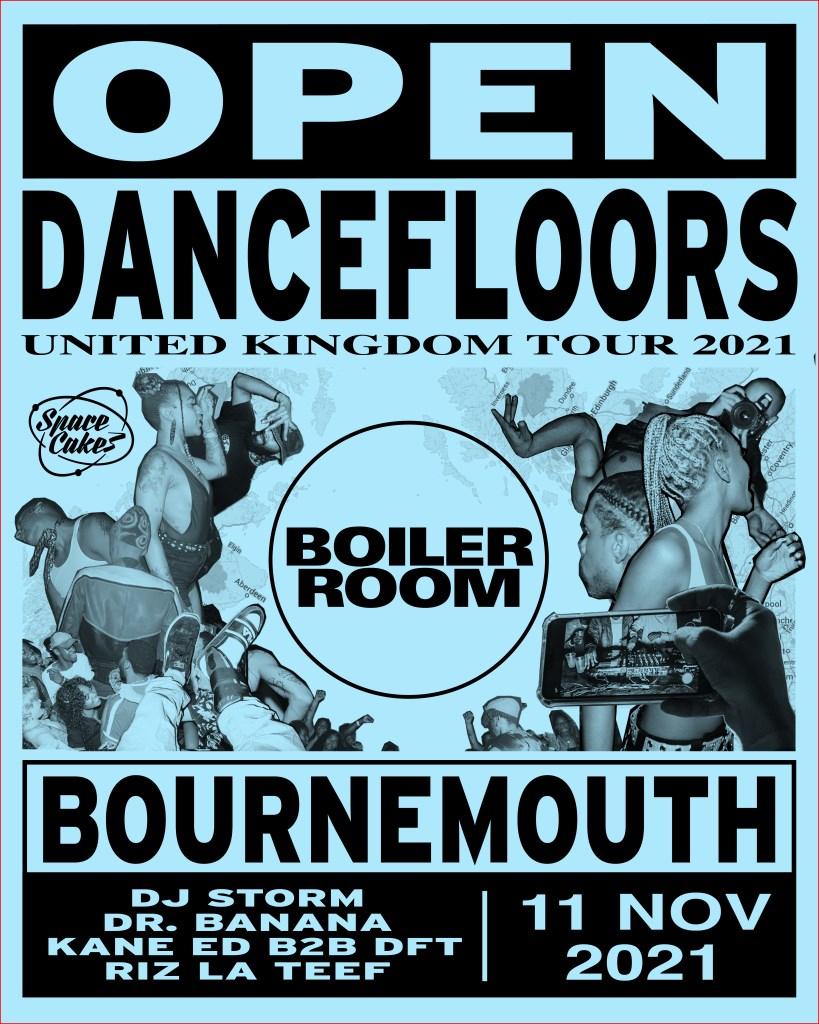 Boiler Room x Space Cakes: DJ Storm, Dr Banana, Riz La Teef & Kane Ed b2b Dance Floor Therapy - Flyer front