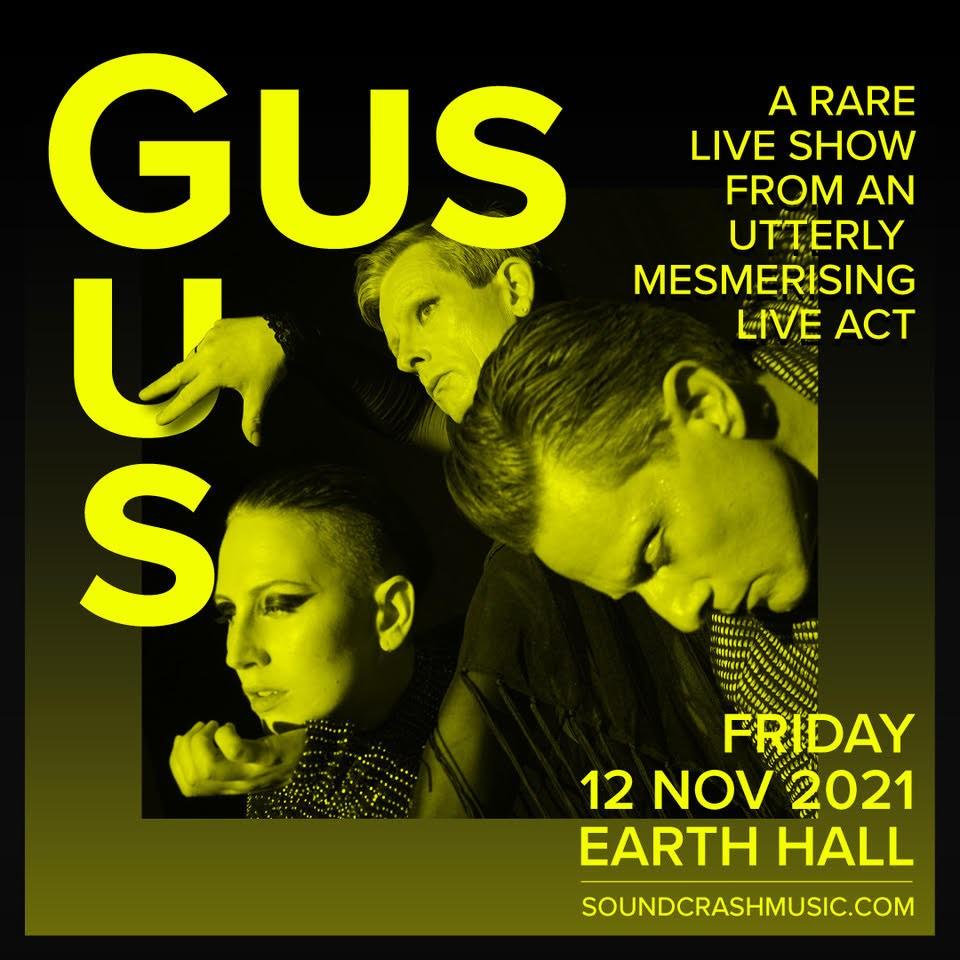 Soundcrash presents - GusGus, plus special guests - Flyer front