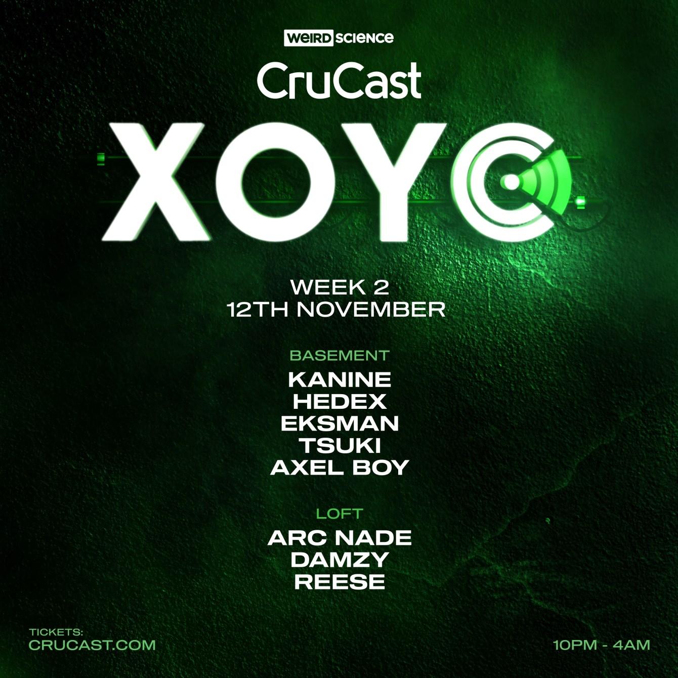 Crucast: Xoyo Residency (Week 2) - Flyer front