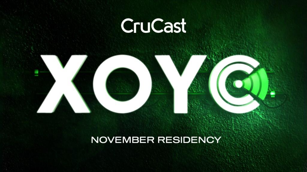 Crucast: Xoyo Residency (Week 3) - Flyer front