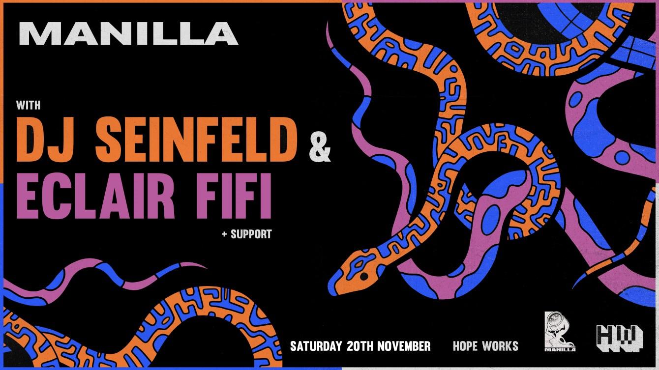 Manilla: Dj Seinfeld & Eclair Fifi - Flyer front