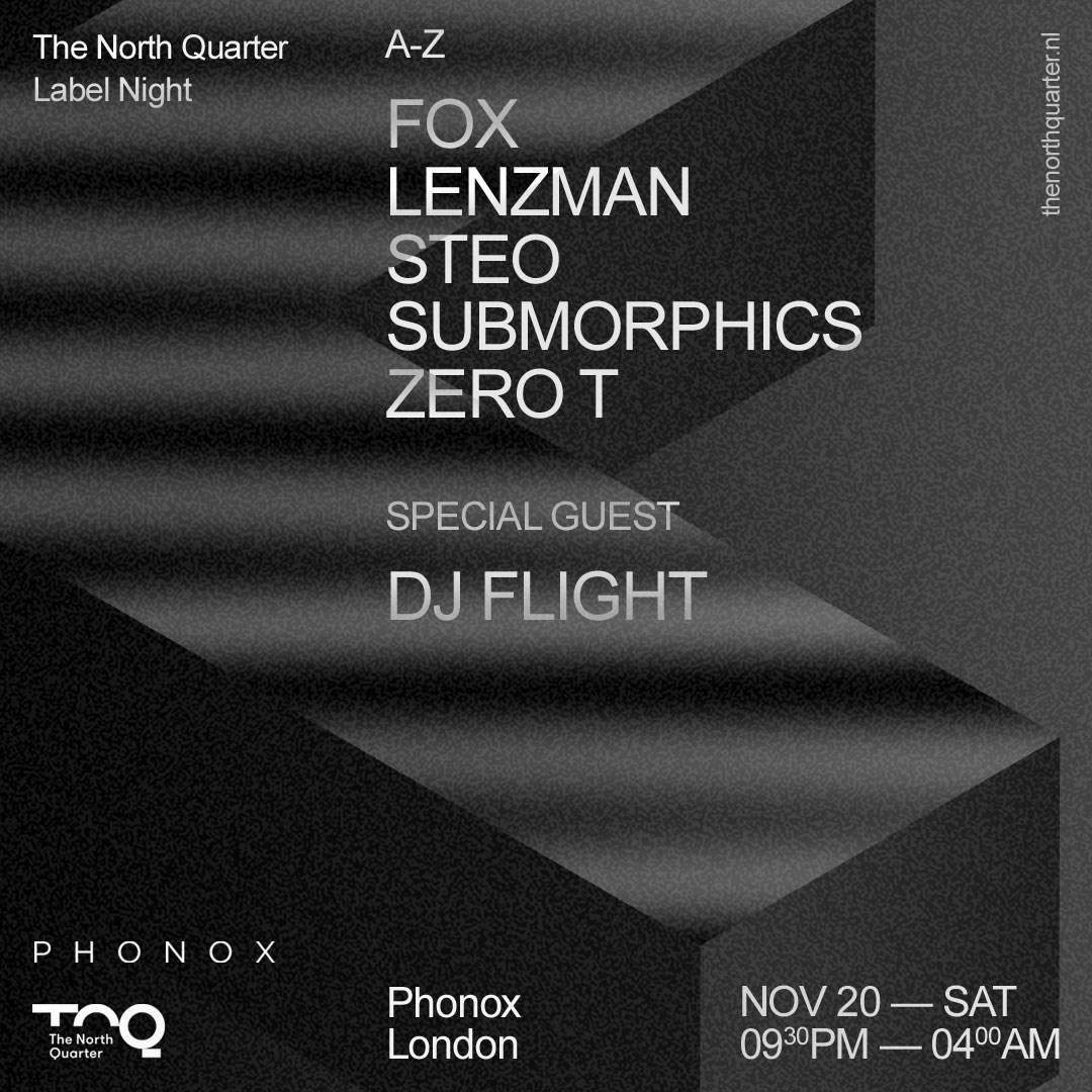 TNQ - Lenzman, DJ Flight, Zero T, Submorphics & More - Flyer front
