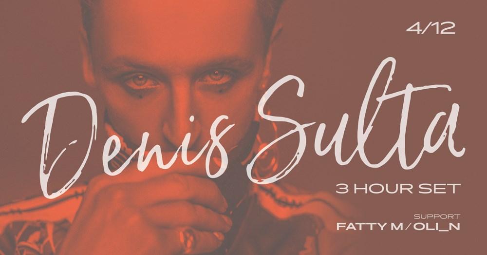 Denis Sulta (UK) - 3hr set @ROXY - Flyer front