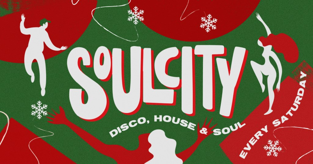Soul City: Disco, House & Soul: Christmas Special - Flyer front