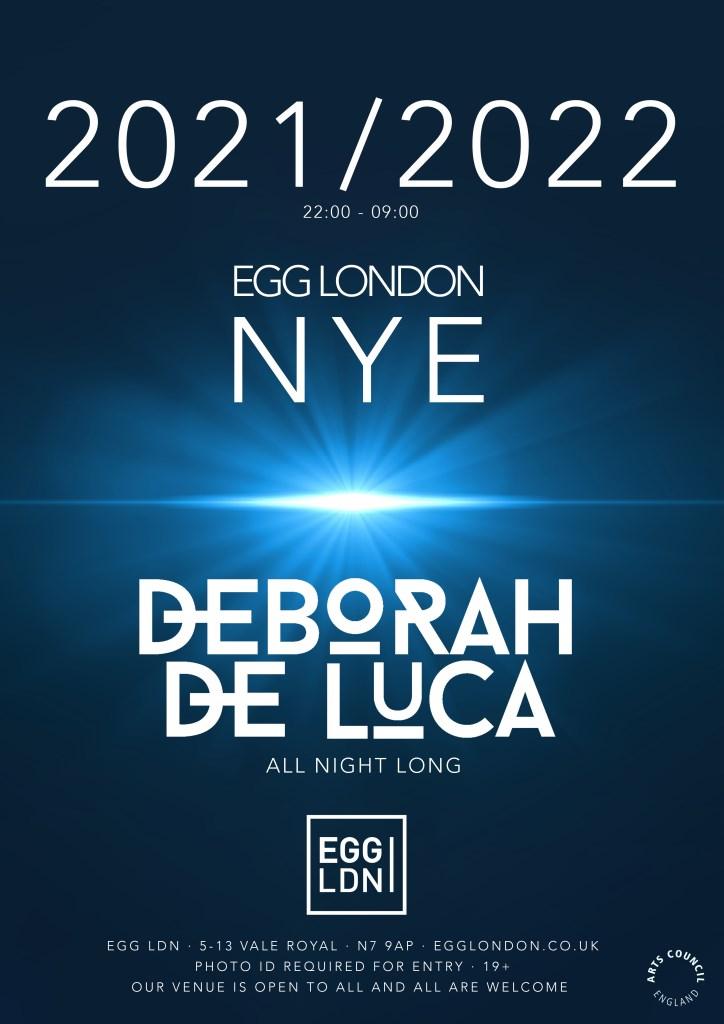Egg LDN Pres: NYE - Deborah De Luca - All Night Long - Flyer front