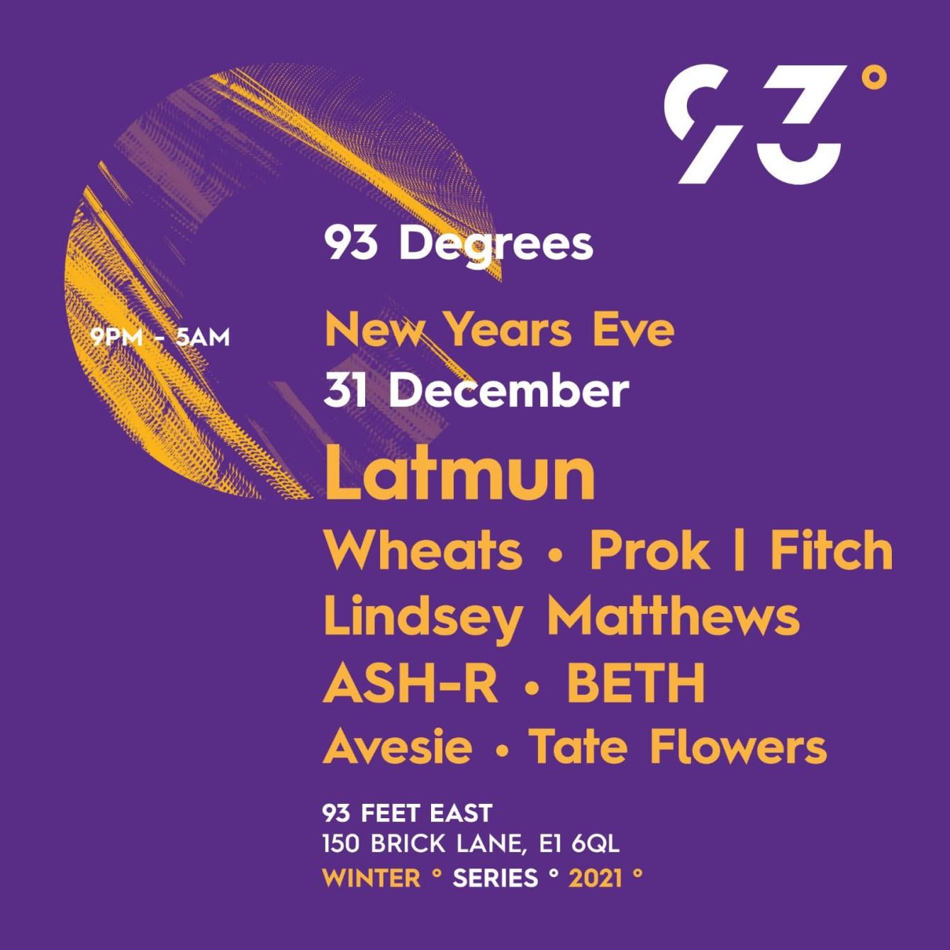 93° Degrees: NYE (Latmun) - Flyer front