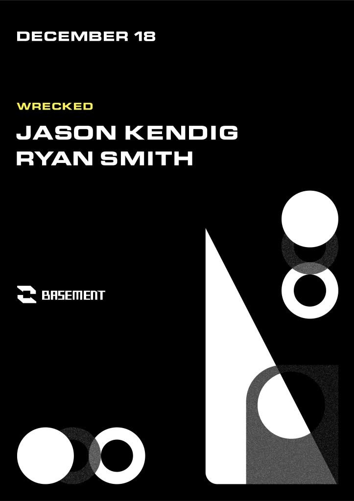Wrecked: Jason Kendig / Ryan Smith - Flyer front