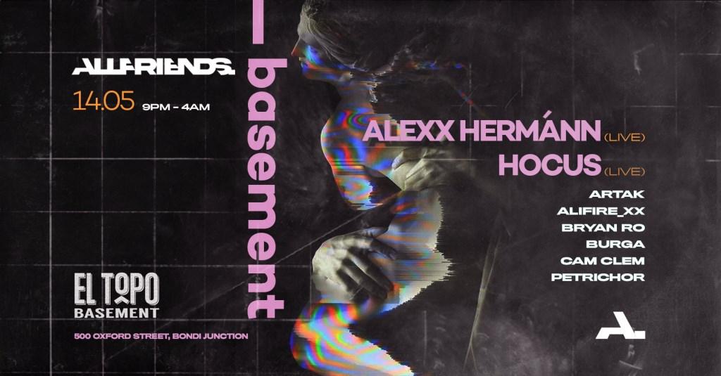 ALLFRIENDS Basement Ft. Alexx Hermánn (Live) & Hocus (Live) - Flyer front