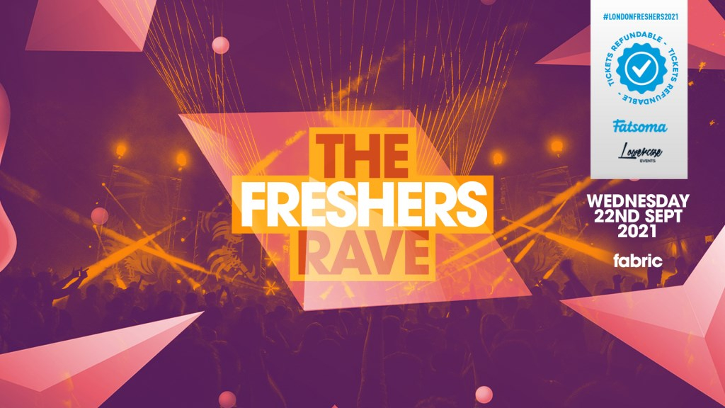 The 2021 Freshers Rave AT Fabric - Flyer front