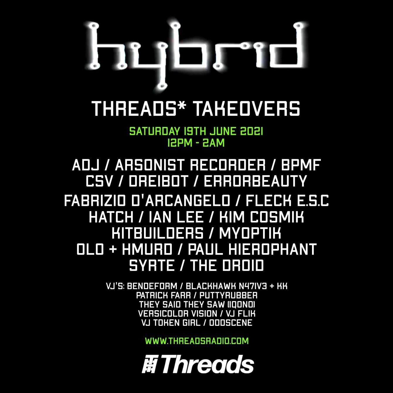 Hybrid Threads* Takeover June 2021 - Flyer front