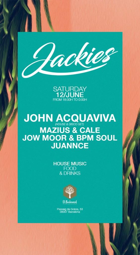 Jackies Pres: John Acquaviva (House & Disco set) - Flyer front