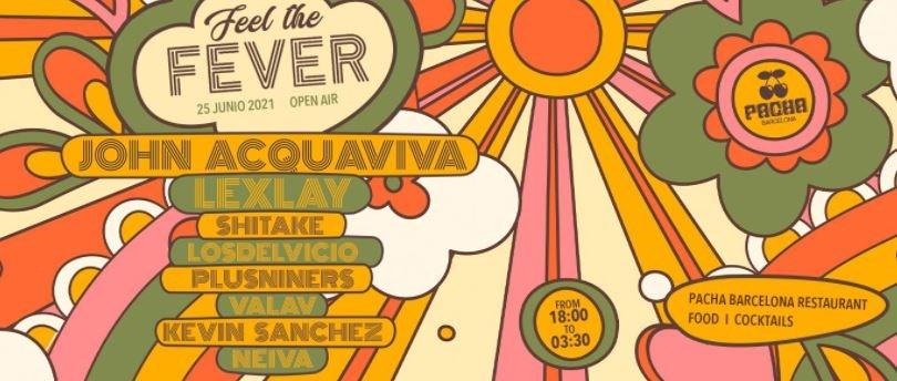 Feel The Fever presents: John Acquaviva + Lexlay AT Pacha Barcelona - Flyer front