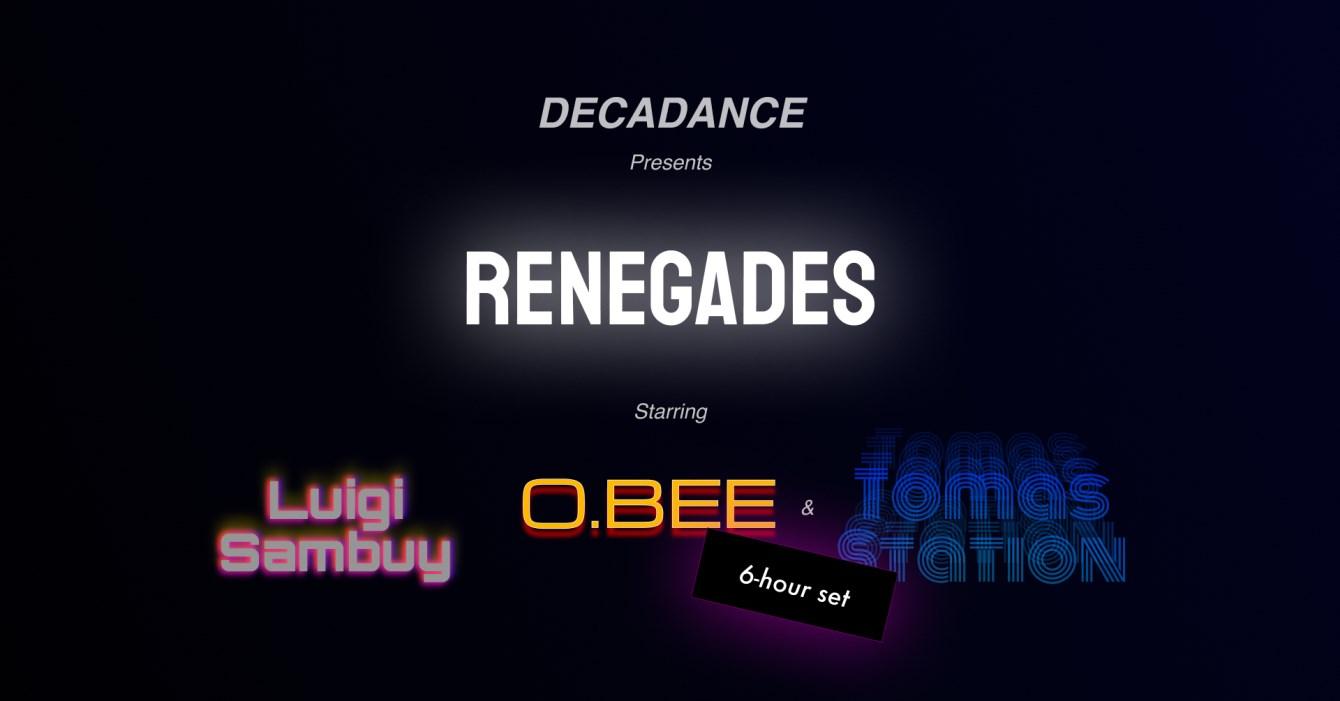 Renegades: O.BEE & Tomas Station [6 hr set!], Luigi Sambuy - Flyer front
