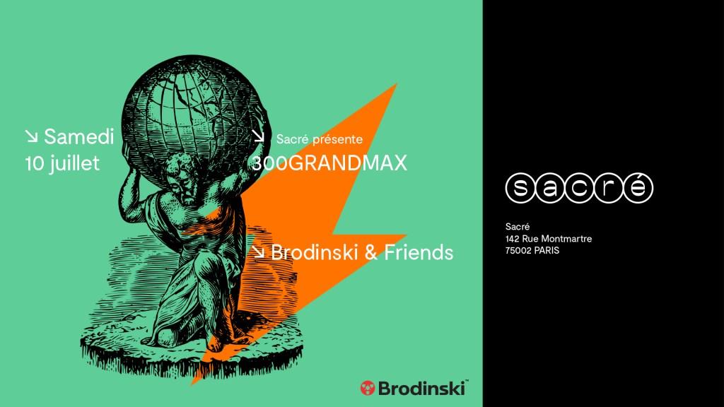 Reopening Sacré: 300grandmax: Brodinski & Dj Slow - Flyer front
