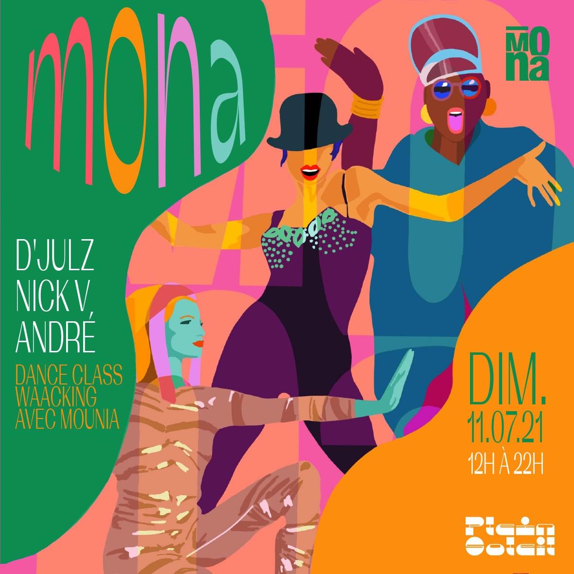 ℙ𝕝𝕖𝕚𝕟 𝕊𝕠𝕝𝕖𝕚𝕝 • La Mona Avec D'Julz, Nick V, André et Waacking Dance Class par Mounia - Flyer front