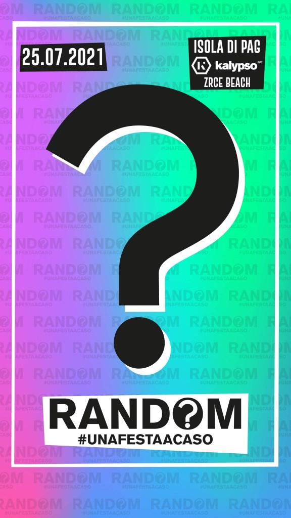 Random, una Festa a Caso ® / 25.07.21 / 2° Show - Flyer front