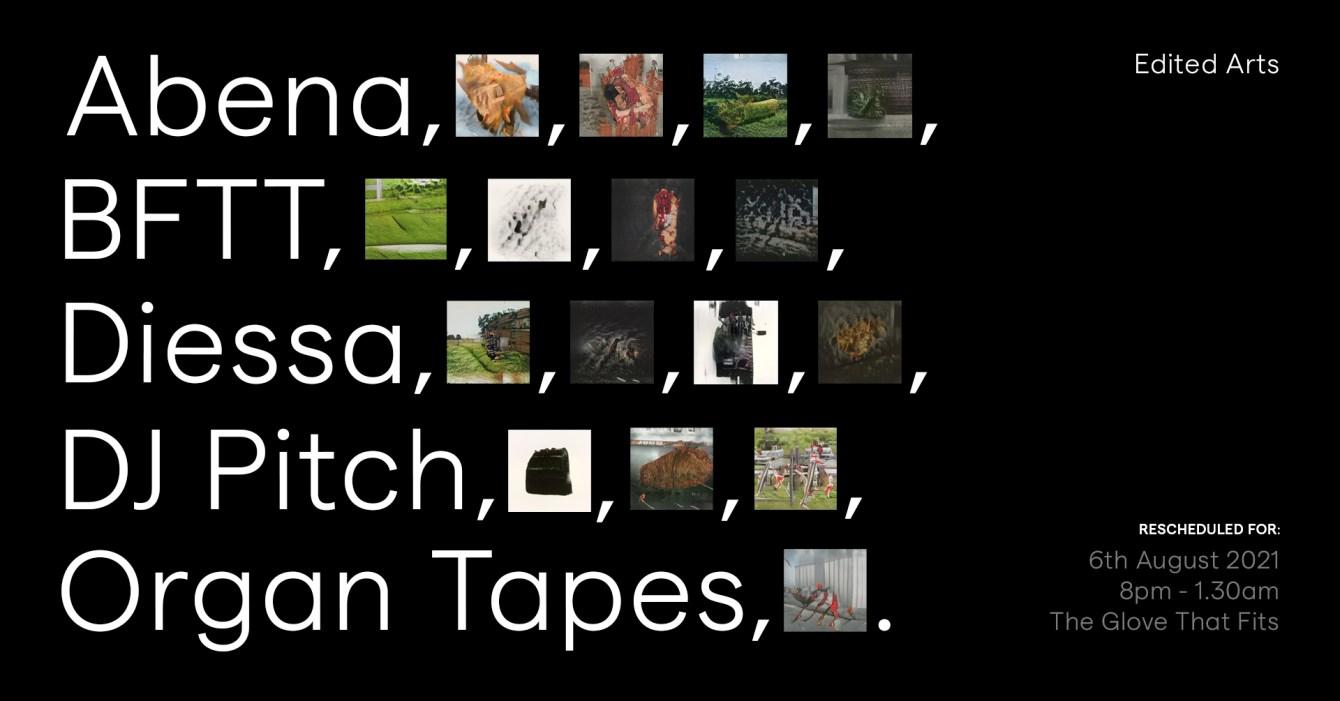 Edited with Abena, BFTT, DJ Pitch, Diessa, Organ Tapes - Flyer front