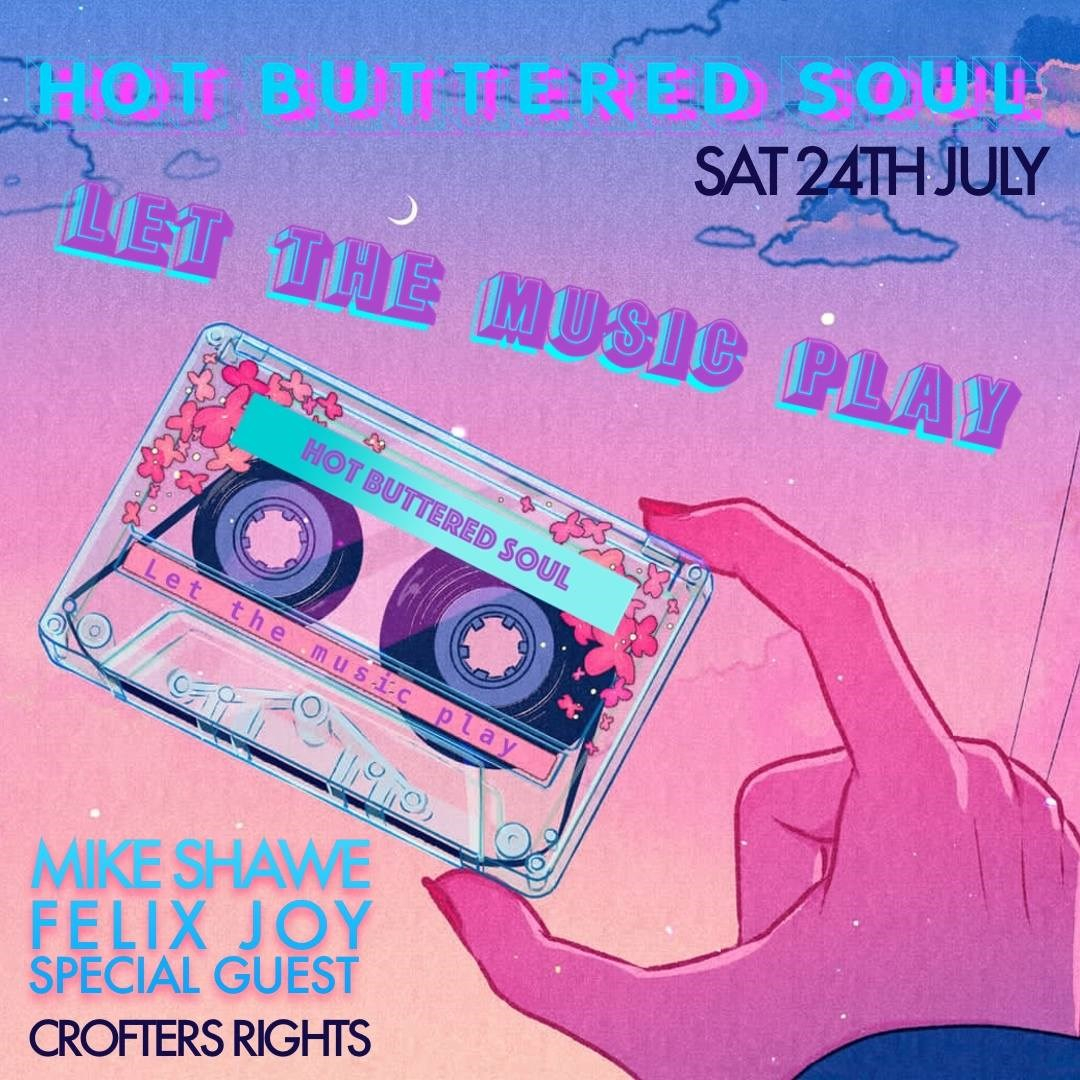 Hot Buttered Soul: Let The Music Play - Flyer front