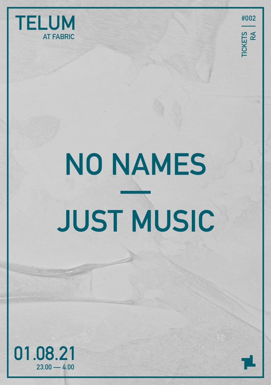 Sundays at fabric: Telum - No Names Just Music - Flyer front