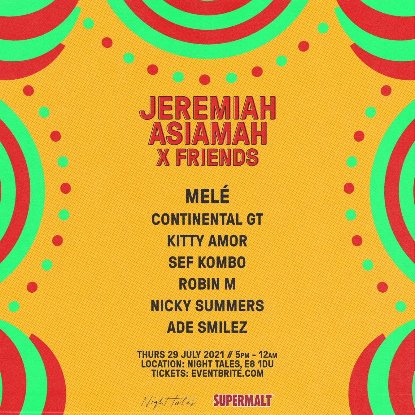 Jeremiah Asiamah X Friends X Supermalt - Flyer front