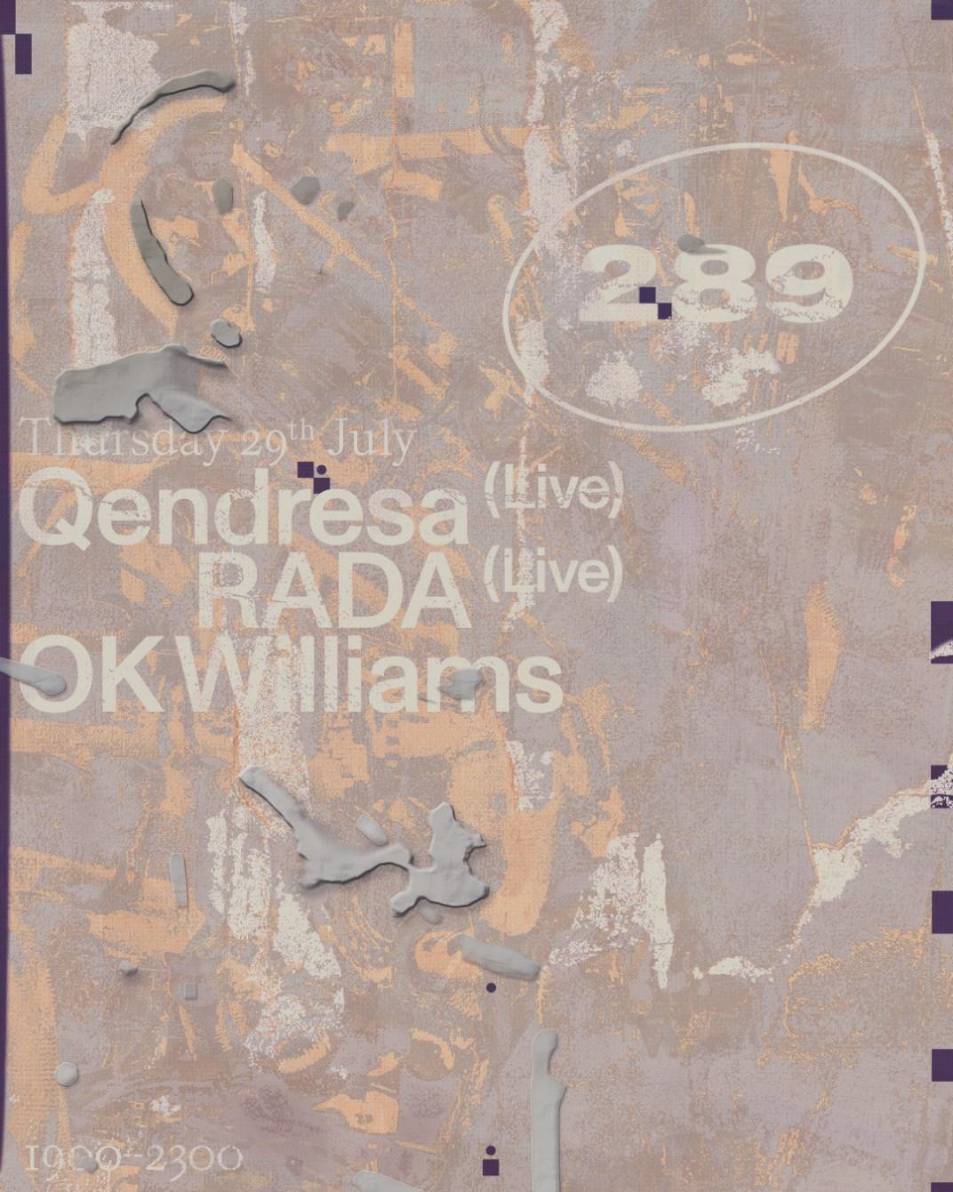 Space289 presents: Qendresa (Live), Rada & OK Williams - Flyer front