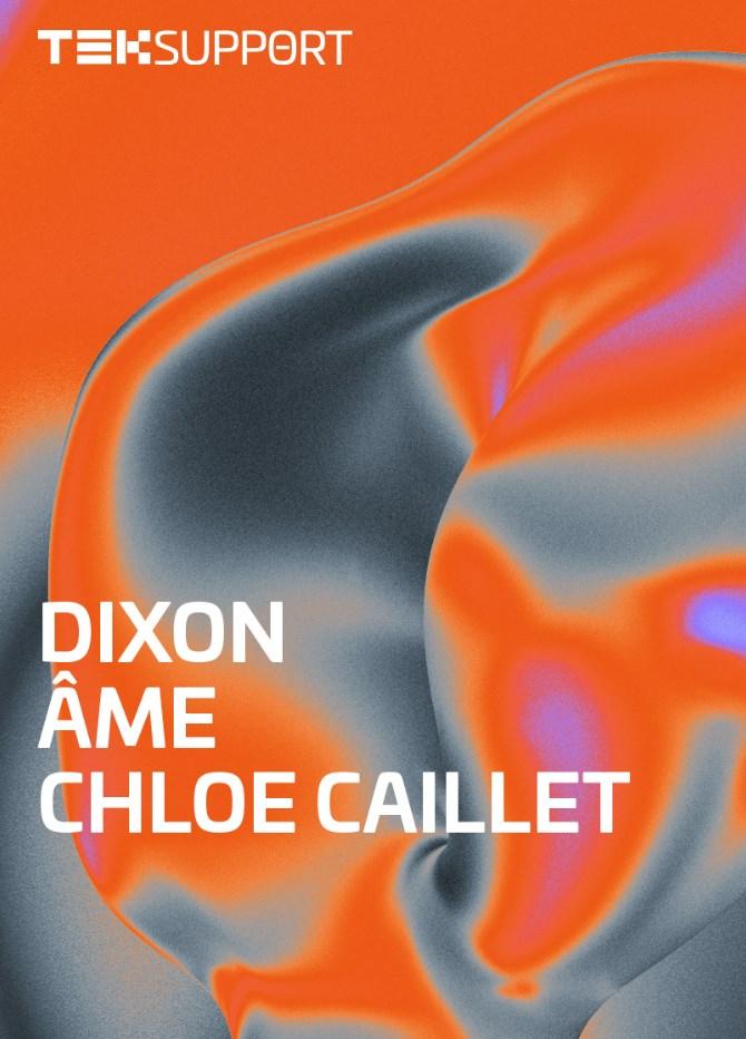 Teksupport: Dixon, Âme & Chloe Caillet - Flyer front