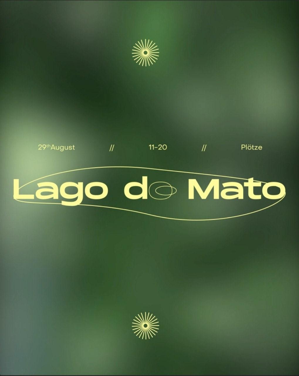 O MATO - Lago do Mato - Flyer front