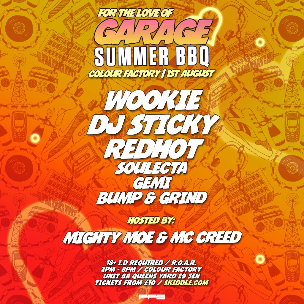 UK Garage Summer BBQ with Wookie, Sticky, Redhot & Mighty Moe - Flyer back