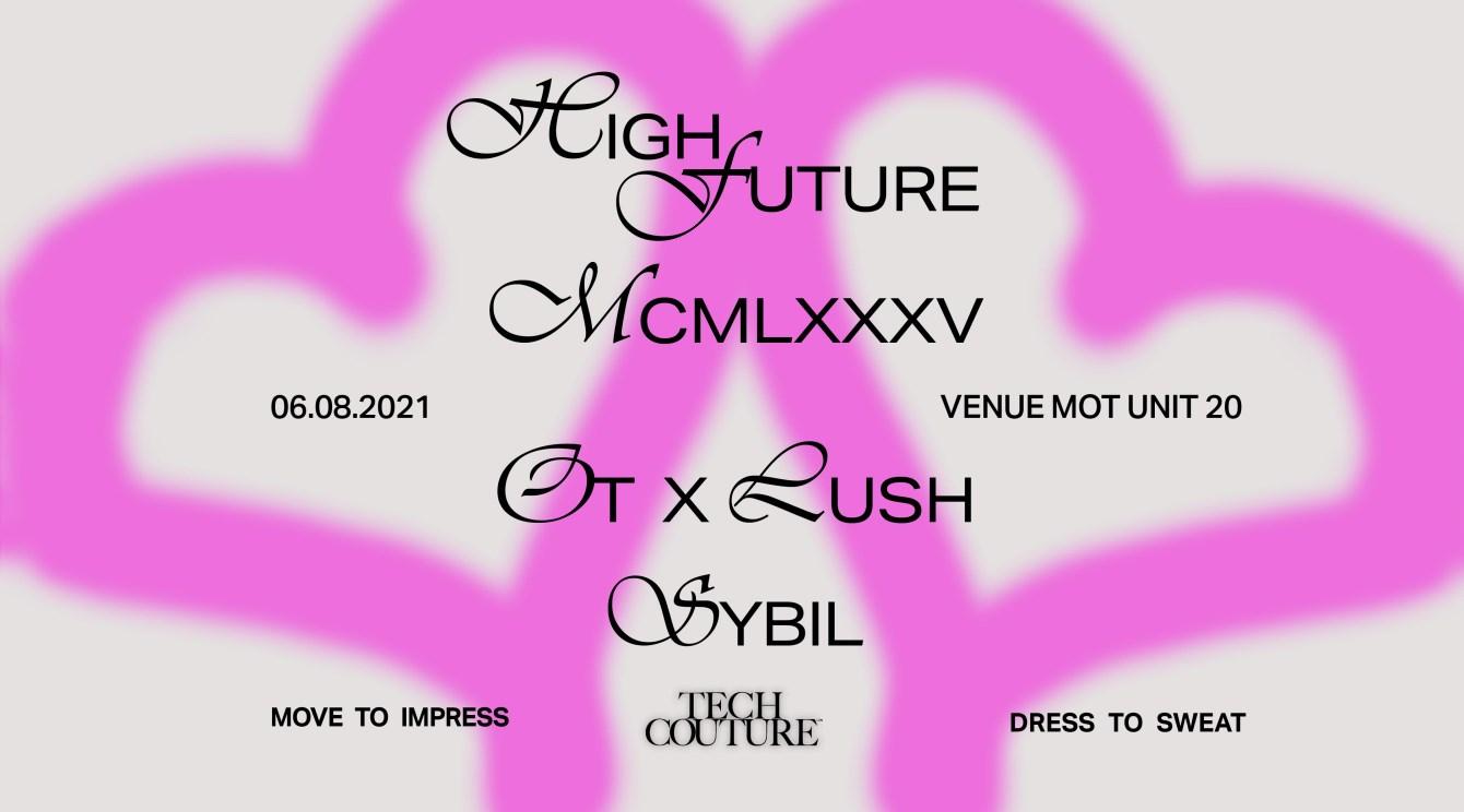 Tech Couture Returns // MCMLXXXV, Sybil, High Future - Flyer front
