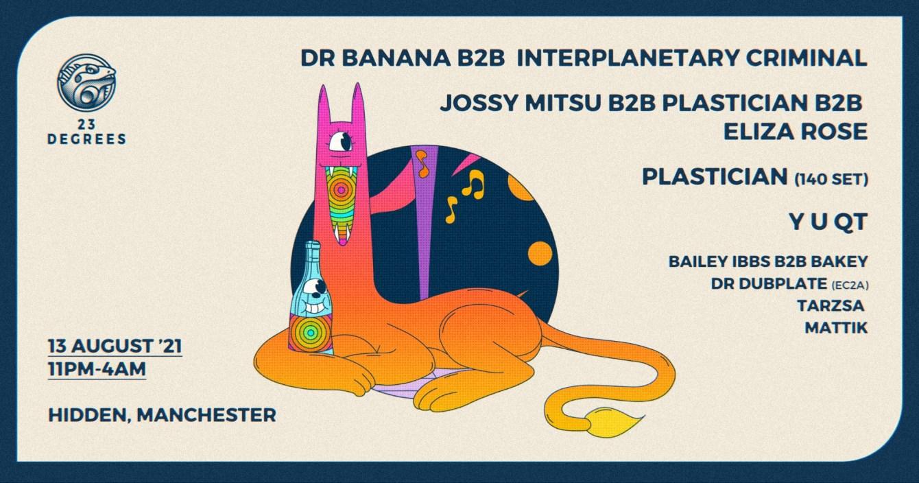 Dr Banana b2b Interplanetary Criminal, Jossy Mitsu b2b Plastician b2b Eliza Rose, - Flyer front