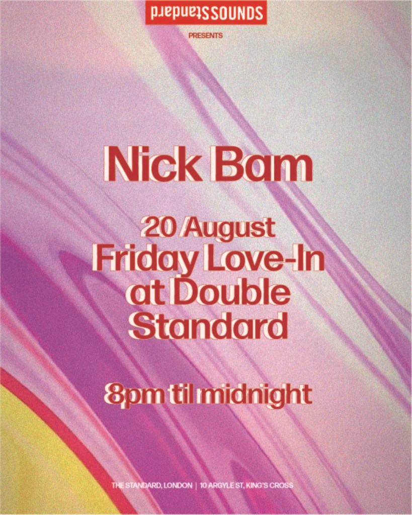 Friday Love-In with Nick Bam - Flyer front