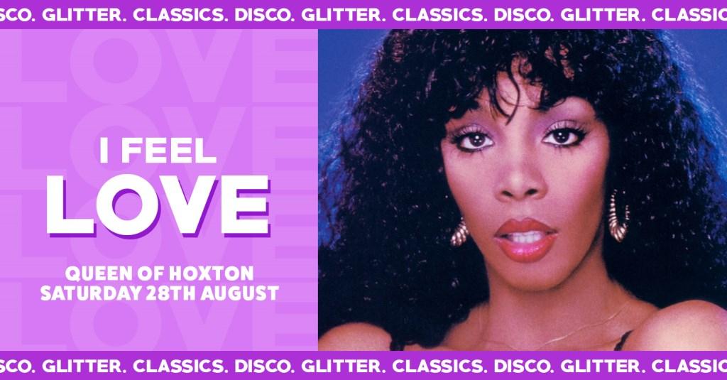 I Feel Love - Disco, Glitter, Classics - Flyer front