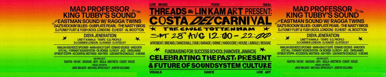 Threads x LIN KAM ART: Costa Del Carnival - Mad Professor, Ragga Twins + Many More - Flyer back