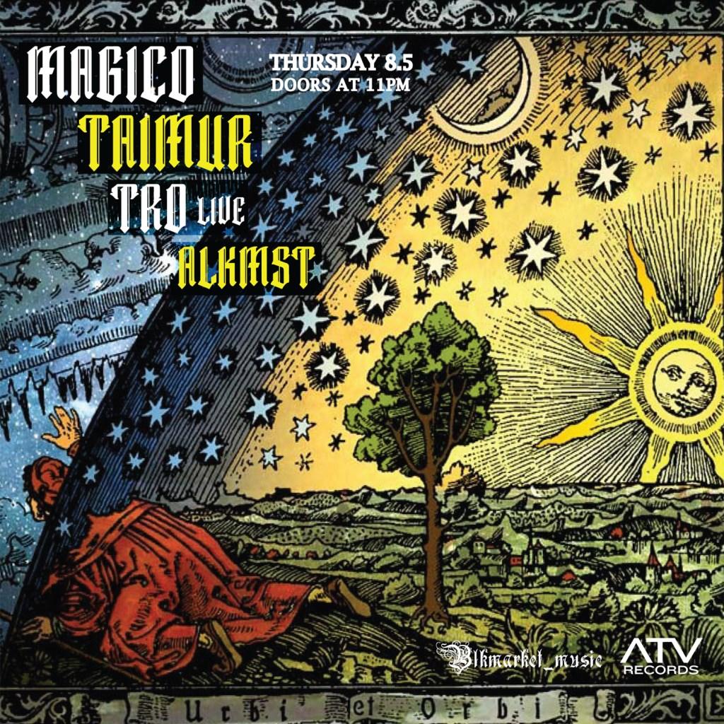 Blkmarket Music presents Magico., Taimur, Tro Live, Alkmst - Flyer front