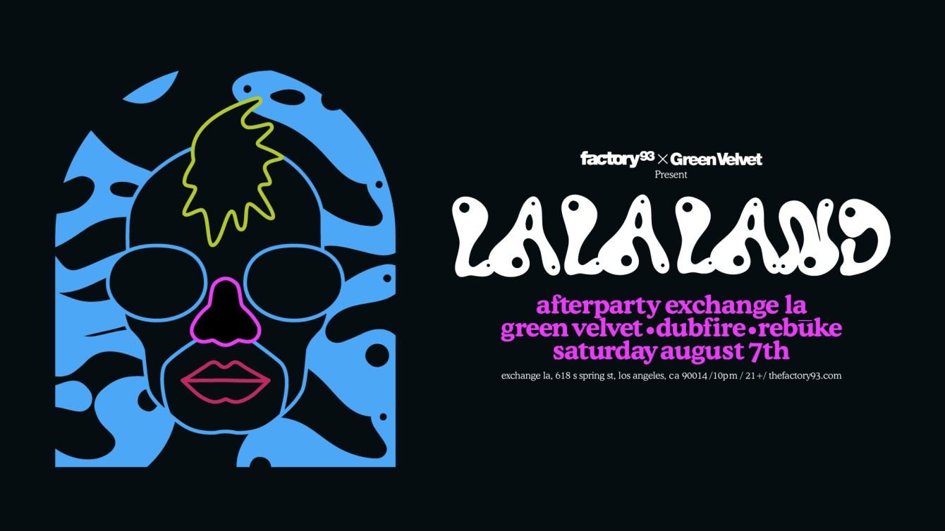 Factory 93 x Green Velvet present La La Land Afterparty - Flyer front