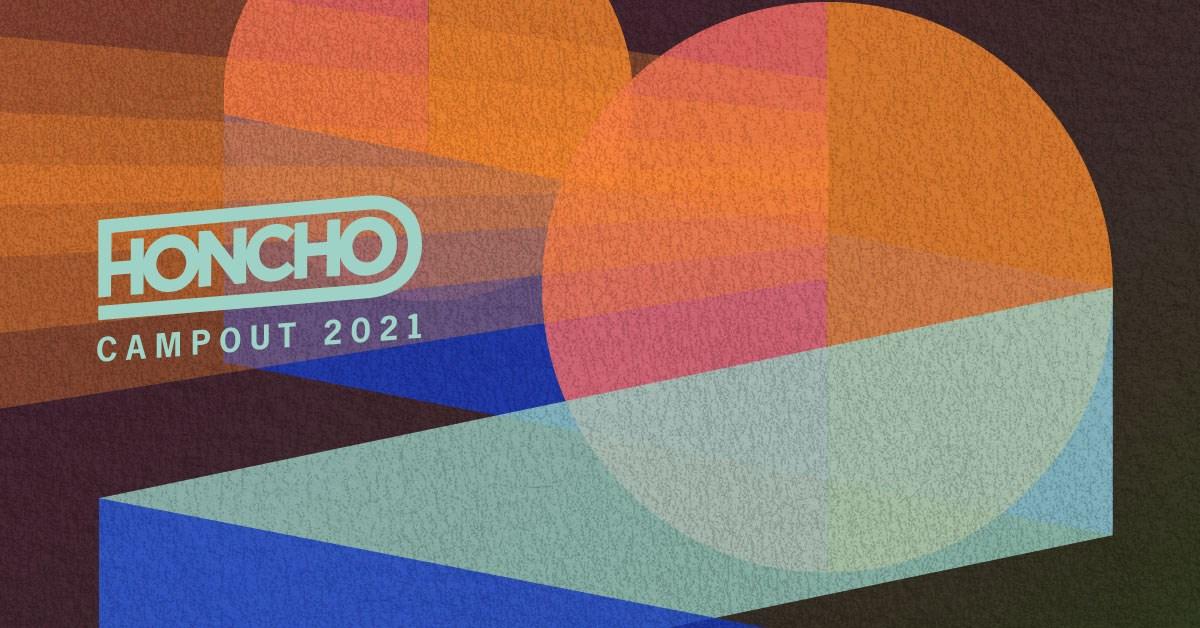 Honcho Campout 2021 - Flyer front