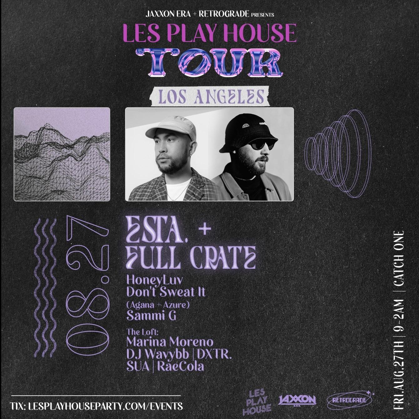 Les Play House Tour: Esta. Full Crate - Flyer front