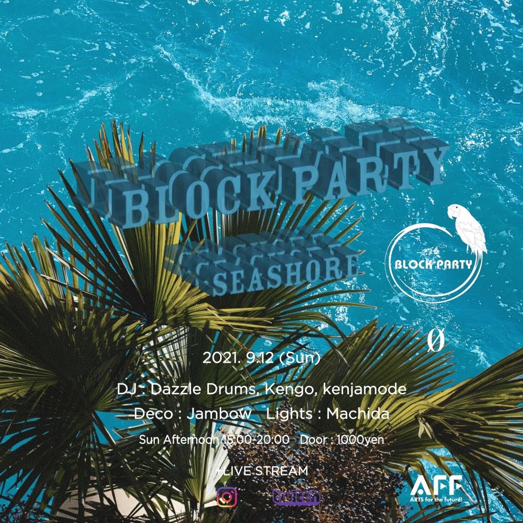 Block Party 'Seashore' Live Stream at 0 Zero - Flyer back