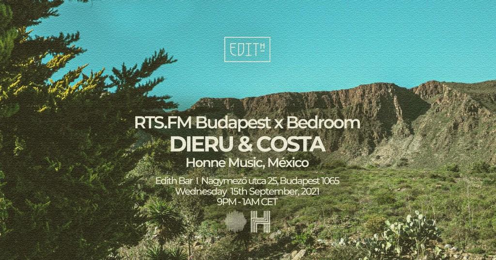 RTS.FM Budapest x Bedroom Pres. Dieru & Costa [Honne Music, México] - Flyer front