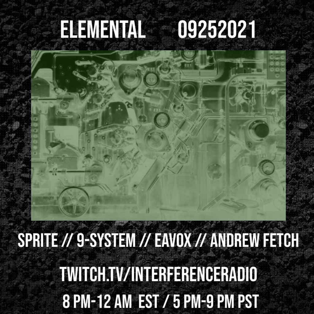 Elemental // Eavox, Andrew Fetch, 9-System & Sprite // Interference Radio  - Flyer front