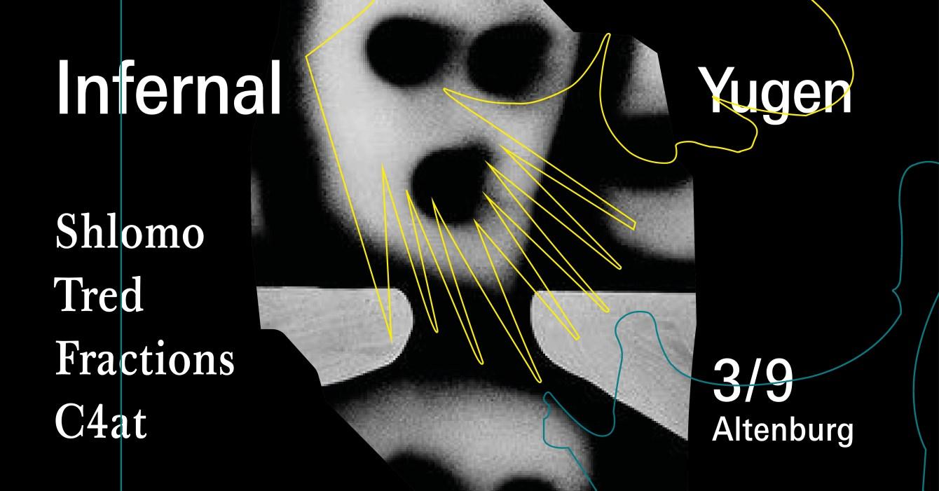 Infernal Vol.1 at ATG: Shlomo, Tred, Fractions, C4at - Flyer back