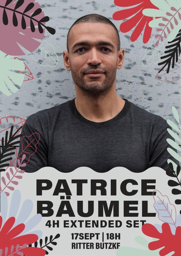 Patrice Bäumel (4h Set) at Kulturgarten - Flyer front