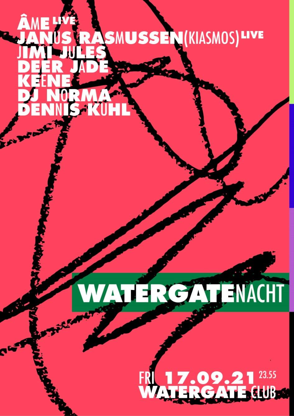 Watergate Nacht: Âme Live, Janus Rasmussen (Kiasmos), Jimi Jules, Deer Jade - Flyer front