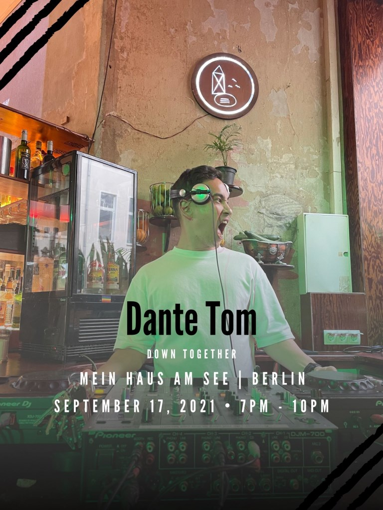 Down Together with Dante Tom - Flyer front