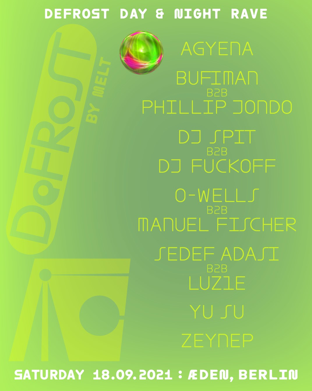 Defrost – A Day & Night Rave by Melt - Flyer front